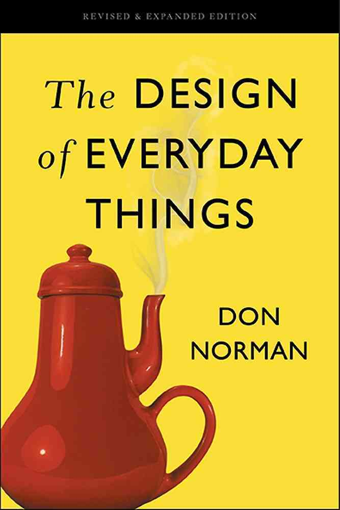 The Design of Everyday Things By Norman, Donald A.